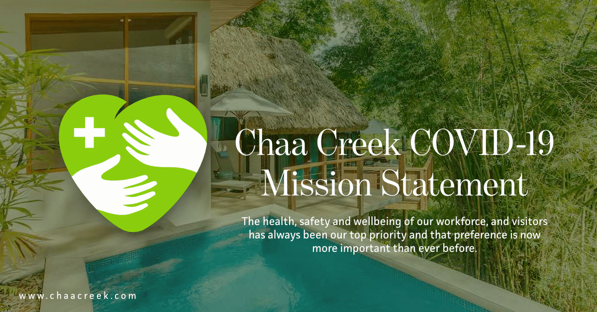 chaa creek belize covid-19 mission statement